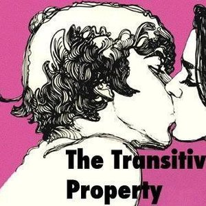 Image for 'The Transitive Property'