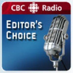 Immagine per 'CBC Radio: Editor's Choice'