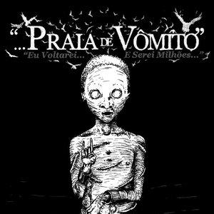 Image for 'Praia de Vomito'