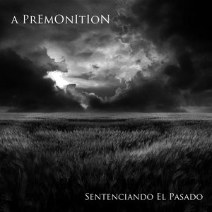 Image for 'A Premonition'