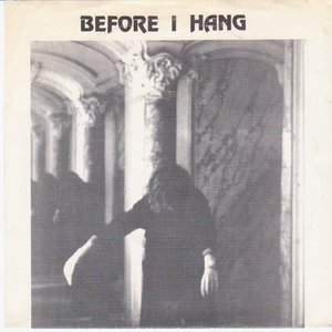 Image for 'Before I Hang'