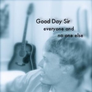 Image for 'Good Day Sir'