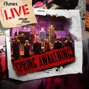 Image for 'Spring Awakening - Live from SOHO (iTunes exclusive)'