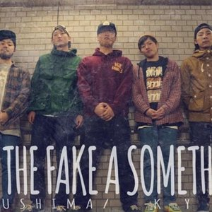 Image for 'Not The Fake A Something'