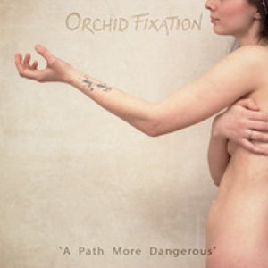 Image for 'Orchid Fixation'