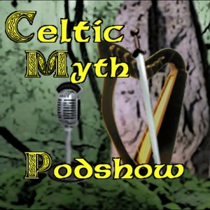 Image for 'Celtic Myth Podshow'