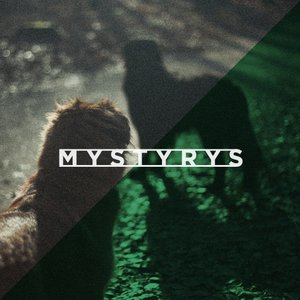 Image for 'MYSTYRYS'