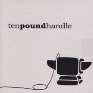 Image for 'Ten Pound Handle'