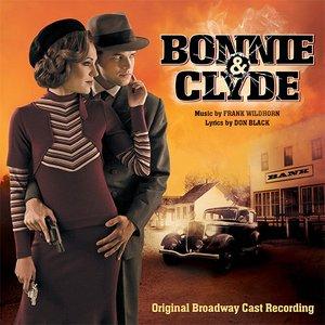 Image for 'Bonnie & Clyde (Original Broadway Cast Recording)'