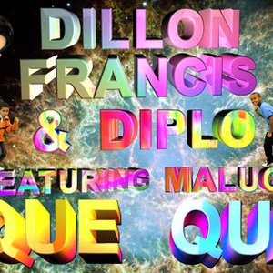 Image for 'Dillon Francis & Diplo feat. Maluca'