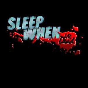 Image for 'Sleep When UR Dead'