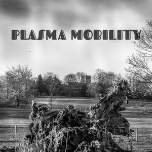 Image for 'PLASMA MOBILITY'