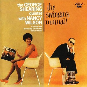 Image for 'The George Shearing Quintet with Nancy Wilson'