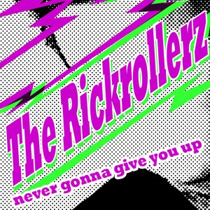 Image for 'The Rickrollerz'