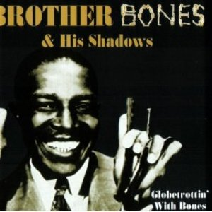 Image for 'Brother Bones & His Shadows'