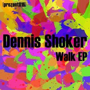 Image for 'Dennis Shoker'