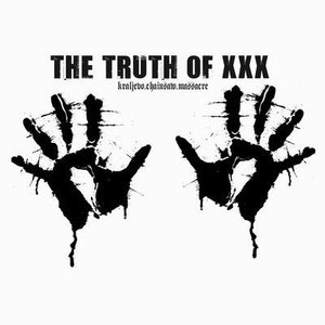 Image for 'THE TRUTH OF XXX'