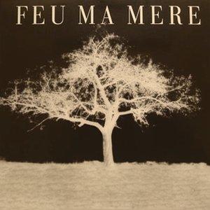 Image for 'Feu Ma Mere'