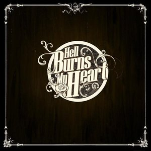 Image for 'Hell Burns My Heart'