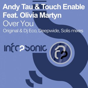 Image for 'Andy Tau & Touch Enable feat. Olivia Martyn'