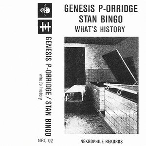 Image for 'Genesis P-Orridge / Stan Bingo'