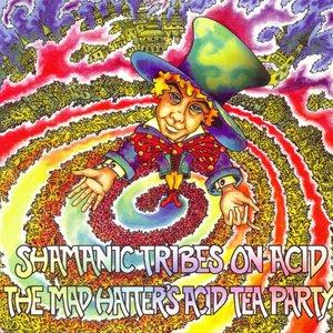 Image for 'Shamanic Tribes On Acid'