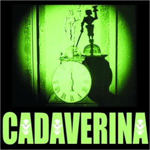 Image for 'CADAVERINA'
