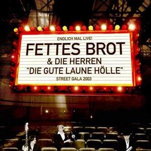 Image for 'Fettes Brot & Die Herren'