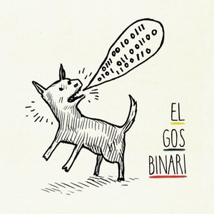 Image for 'El Gos Binari'