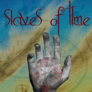 Image for 'Slaves of Time'