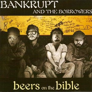 Image for 'Bankrupt and the borrowers'