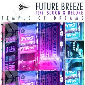Image for 'Future Breeze feat. Scoon & Delore'