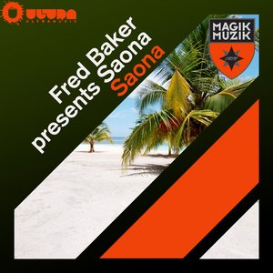 Image for 'Fred Baker Presents Saona'