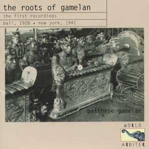 Image for 'Roots Of Gamelan: Bali, 1928'