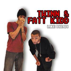 Image for 'Twinn & Fatt Kidd'