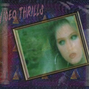 Image for 'Video Thrills'