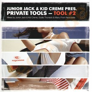 Image for 'Junior Jack & Kid Creme pres. Private Tools'