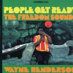 Image for 'The Freedom Sounds Featuring Wayne Henderson'