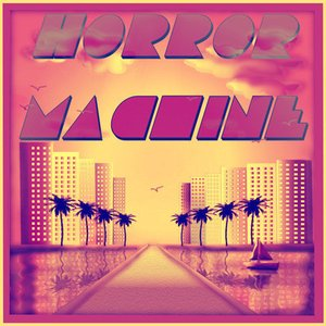 Image for 'Horror Machine'