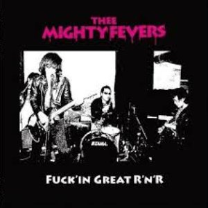 Image for 'thee mighty fevers'