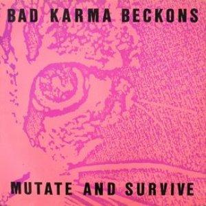 Image for 'Bad Karma Beckons'