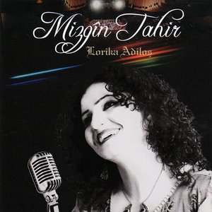 Image for 'Mizgîn Tahir'