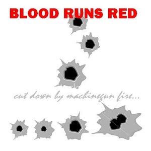 Imagen de 'Blood Runs Red'