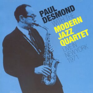 Image for 'Paul Desmond & The Modern Jazz Quartet'
