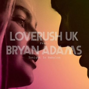 Image for 'Loverush UK! feat. Bryan Adams'