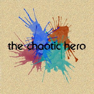 Image for 'The Chaotic Hero'