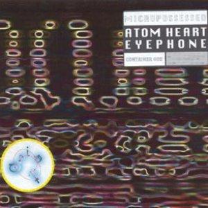 Image for 'Atom Heart & Eyephone'