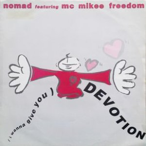 Image for 'Nomad featuring M.C. Mikee Freedom'
