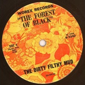 Image for 'Dirty Filthy Mud'