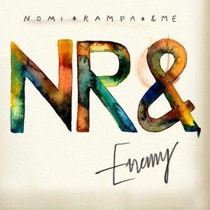 Image for 'NR& (Nomi, Rampa, &ME)'